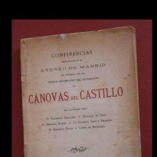 Libros antiguos: PRIMER CENTENARIO DEL NACIMIENTO DE CÁNOVAS DEL CASTILLO. CONFERENCIAS. Lote 195097965