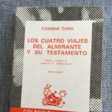 Libros antiguos: CRISTÓBAL COLÓN, LOS CUATRO VIAJES DEL ALMIRANTE Y SU TESTAMENTO. ED. I. B. ANZOÁTEGUI.. Lote 195103093
