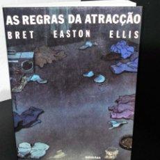 Libros antiguos: AS REGRAS DA ATRACÇÃO DE BRET EASTON ELLIS. Lote 195108561