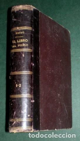 Libros antiguos: HENAO Y MUÑOZ, MANUEL: EL LIBRO DEL PUEBLO I y II. 1872 - Foto 2 - 195111118