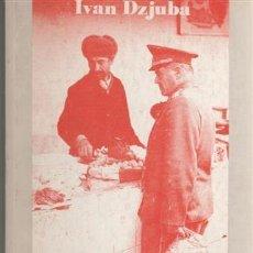Libros antiguos: OPRESIÓN DE LAS NACIONALIDADES EN LA URSS. IVAN DZJUBA.. Lote 195132936
