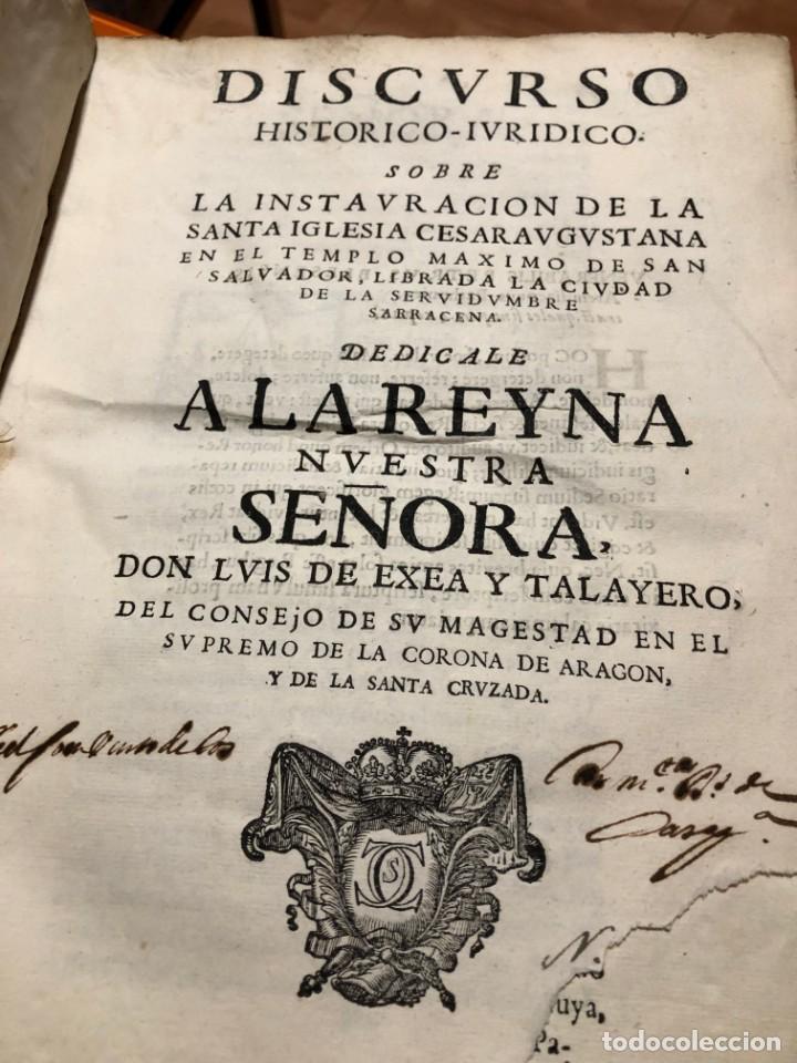 DISCURSO HISTORICO-IURIDICO. LA INSTAURACION DE LA SANTA IGLESIA CESARAUGUSTANA EN EL TEMPLO MAXIMO (Libros Antiguos, Raros y Curiosos - Ciencias, Manuales y Oficios - Otros)