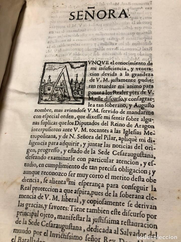 Libros antiguos: DISCURSO HISTORICO-IURIDICO. LA INSTAURACION DE LA SANTA IGLESIA CESARAUGUSTANA EN EL TEMPLO MAXIMO - Foto 6 - 195139586