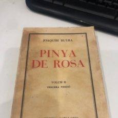 Libros antiguos: PINYA DE ROSA. Lote 195143472