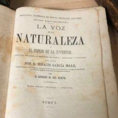 Libros antiguos: LA VOZ DE LA NATURALEZA O EL ESPEJO DE LA JUVENTUD POR IGNACIO GARCÍA MALO TOMO 1. Lote 195144656