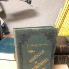 Libros antiguos: EJERCICIOS DE TRADUCCIÓN FRANCESA POR D.FRANCISCO DE ASIS PASTOR 1888 BARCELONA. Lote 195146665