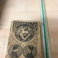 Libros antiguos: BERTOLDO BERTOLDINO Y CACASENO POR GIULIO CESARE DELLA CROCE 1897 MAUCCI BARCELONA. Lote 195149962