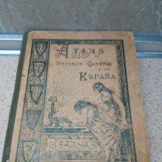 Libros antiguos: LIBRO ESCOLAR. ATLAS HISTORICO GENERAL Y DE ESPAÑA S.SALINAS 1ª EDICION MADRID 1926.. Lote 195150182