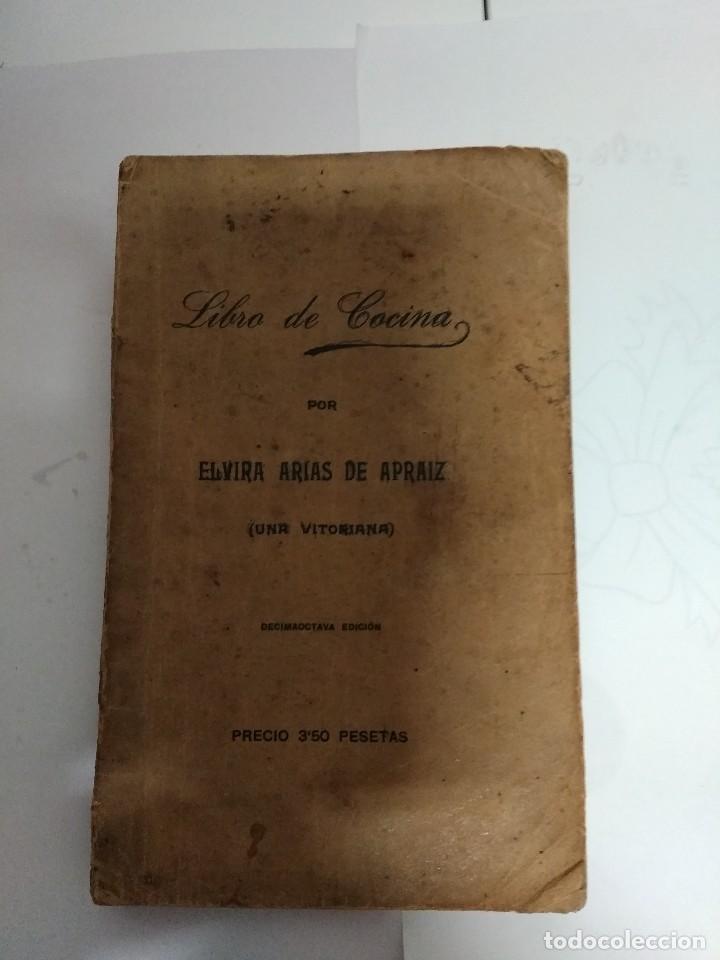 LIBRO DE COCINA POR ELVIRA ARIAS DE APRAIZ / 1935 (Libros Antiguos, Raros y Curiosos - Cocina y Gastronomía)