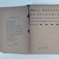 Libros antiguos: RAMON DEL VALLE INCLAN. MARQUES DE BRADOMIN. COLOQUIOS ROMANTICOS. 1907. PRIMERA EDICIÓN. PUEYO. Lote 195164036