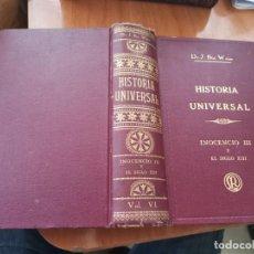 Libros antiguos: DIFÍCIL TOMO HISTORIA UNIVERSAL INOCENCIO III Y EL SIGLO XIII DR. J. BTA. WEISS 1927. Lote 195191558