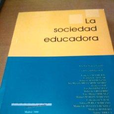 Libros antiguos: LA SOCIEDAD EDUCADORA . Lote 195196965