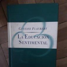 Libros antiguos: LA EDUCACIÓN SENTIMENTAL. G. FLAUBERT. Lote 195201907