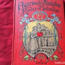 Libros antiguos: CALENDARIO INFANTIL ALEMÁN DE AUERBACH PARA EL AÑO 1909 ENVIO GRÁTIS.. Lote 195205823