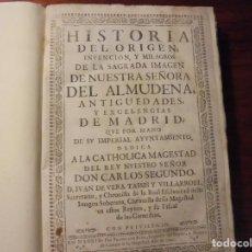 Libros antiguos: MADRID. HISTORIA DE LA ALMUDENA. VERA TASSIS. 1692.. Lote 195213443