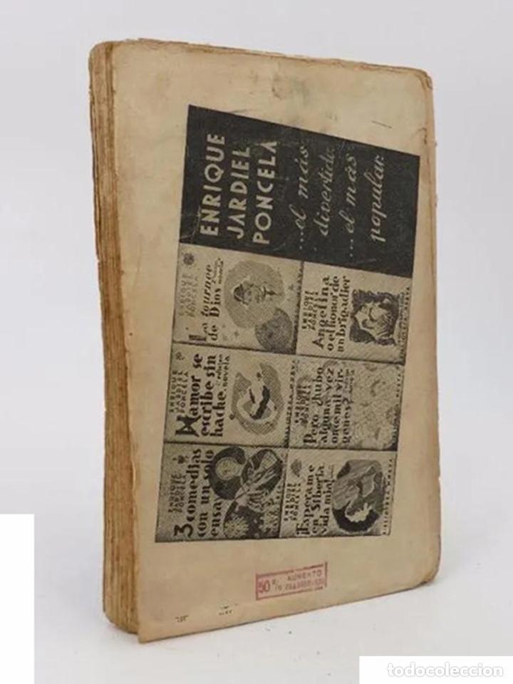 Libros antiguos: ANGELINA O EL HONOR DE UN BRIGADIER. UN DRAMA EN 1880 (Enrique Jardiel Poncela) Biblioteca Nueva - Foto 3 - 195215652