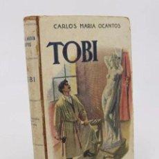 Libros antiguos: BIBLIOTECA SOPENA 41. TOBI (CARLOS MARÍA OCANTOS) RAMÓN SOPENA. Lote 195215687
