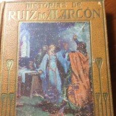 Libros antiguos: HISTORIAS DE RUIZ DE ALARCON. Lote 195223097
