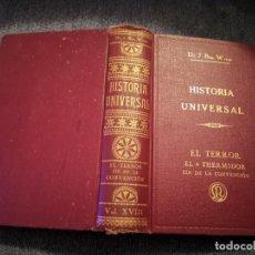 Libros antiguos: HISTORIA UNIVERSAL EL TERROR EL 9 THERMIDOR FIN DE LA CONVENCIÓN DR. J. BTA. WEISS 1932. Lote 195240126