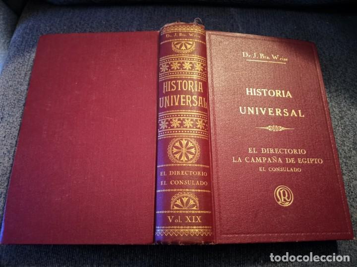 TOMO HISTORIA UNIVERSAL EL DIRECTORIO LA CAMPAÑA DE EGIPTO EL CONSULADO DR. J. BTA. WEISS 1932 (Libros Antiguos, Raros y Curiosos - Historia - Otros)