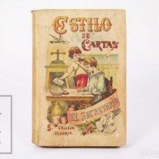 Libros antiguos: ANTIGUO LIBRO DE TEXTO - ESTILO DE CARTAS. EL SECRETARIO - BIBLIOTECA POPULAR VIII - S. CALLEJA,1886. Lote 195260508