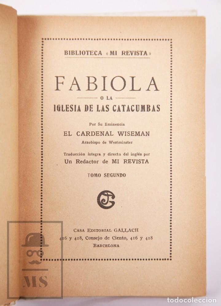 Libros antiguos: Pareja de Libros Biblioteca Mi Revista - Fabiola, Tomos 1 y 2. Cardenal Wiseman - Ed. Gallach - Foto 10 - 195262808
