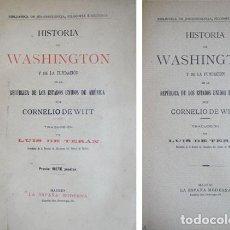 Libros antiguos: WILLCOX, CORNELIS. HISTORIA DE WASHINGTON Y DE LA FUNDACIÓN DE LA REPÚBLICA DE EE.UU. S. A. (1901). Lote 195265237