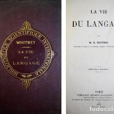 Libros antiguos: WHITNEY, WILLIAM DWIGHT. LA VIE DU LANGAGE. 1877.. Lote 195265877
