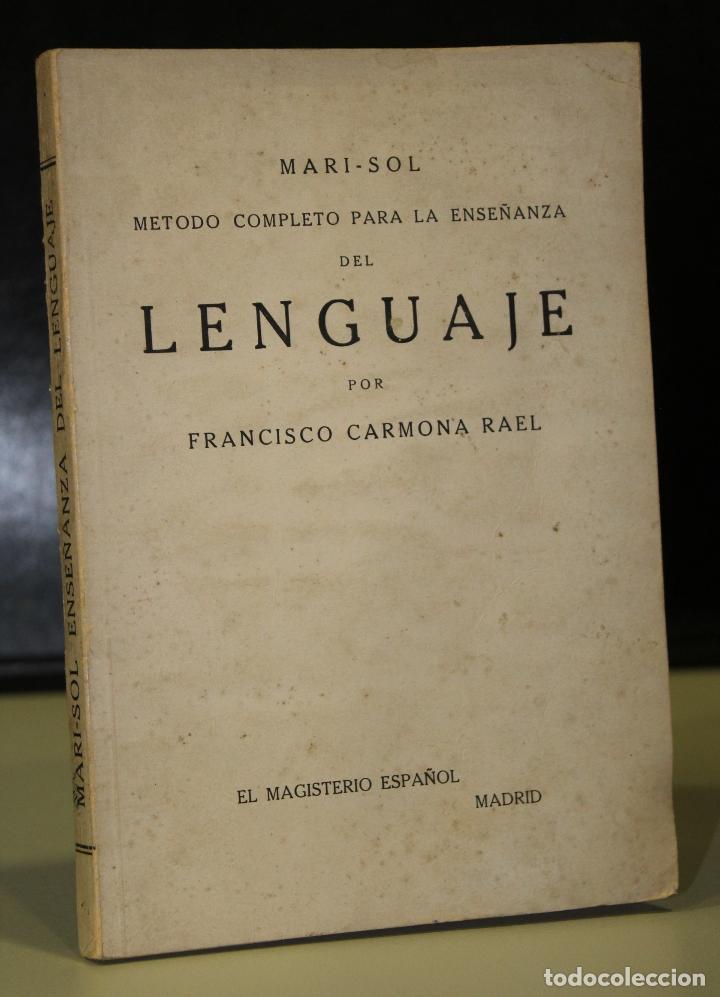 MARI-SOL. MÉTODO COMPLETO PARA LA ENSEÑANZA DEL LENGUAJE. (Libros Antiguos, Raros y Curiosos - Literatura - Otros)