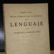Libros antiguos: MARI-SOL. MÉTODO COMPLETO PARA LA ENSEÑANZA DEL LENGUAJE.. Lote 195266576
