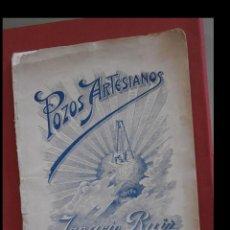 Libros antiguos: POZOS ARTESIANOS. IGNACIO RUIZ. Lote 195291638