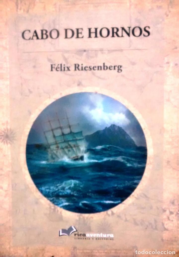 CABO DE HORNOS. MAPAS DE WILLIAM BRIESEMEISTER. - RIESENBERG, FÉLIX ( 1879-1939 ) (Libros Antiguos, Raros y Curiosos - Historia - Otros)