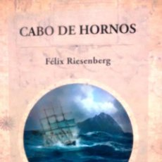 Libros antiguos: CABO DE HORNOS. MAPAS DE WILLIAM BRIESEMEISTER. - RIESENBERG, FÉLIX ( 1879-1939 ). Lote 195305301