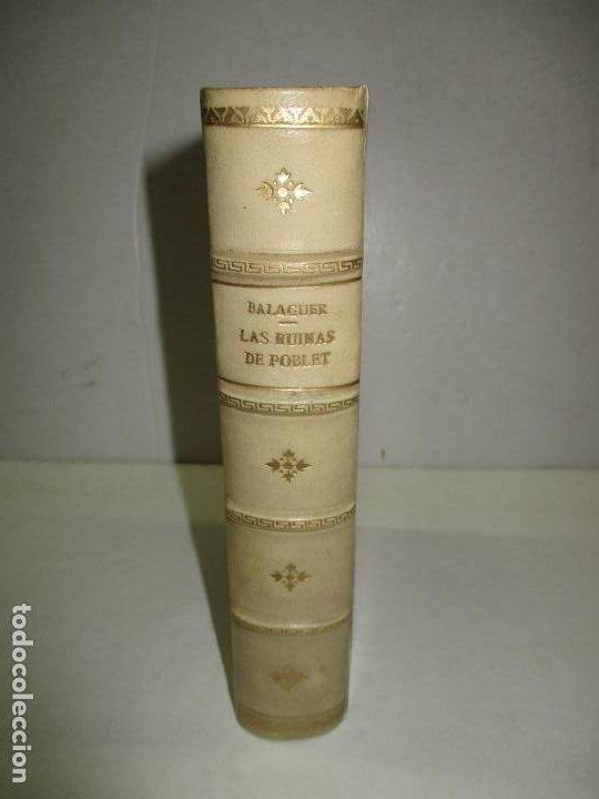 Libros antiguos: LAS RUINAS DE POBLET. BALAGUER, Víctor. 1885. - Foto 2 - 195307476
