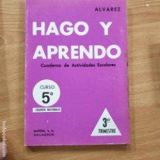 Libros antiguos: HAGO Y APRENDO 5º CURSO 3ER TRIMESTRE. ALVAREZ EDITORIAL MIÑON. Lote 195307598