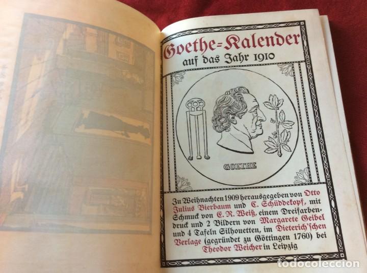 GOETHE, CALENDARIO PARA EL AÑO 1910. POR BIERBAUM, OTTO JULIUS Y C. (ED.) SCHÜDDEKOPF. ENVIO GRÁTIS. (Libros Antiguos, Raros y Curiosos - Literatura - Otros)