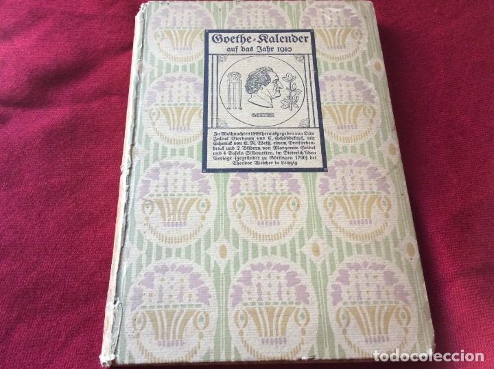 Libros antiguos: Goethe, calendario para el año 1910. Por Bierbaum, Otto Julius y C. (ed.) Schüddekopf. Envio grátis. - Foto 2 - 195308310