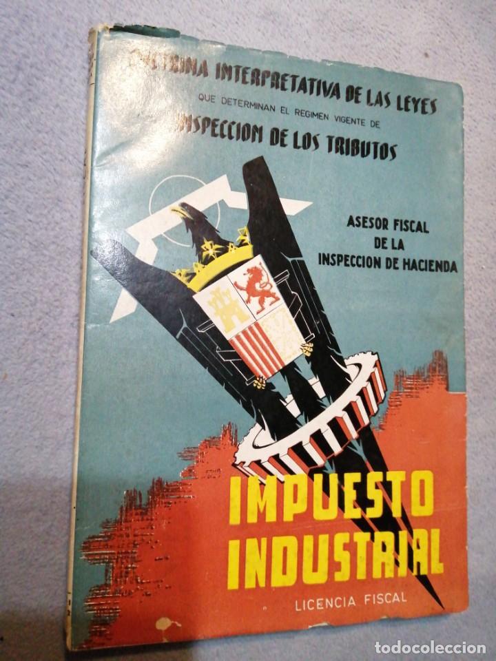 DOCTRINA INTERPRETATIVA DE LAS LEYES IMPUESTO INDUSTRIAL LICENCIA FISCAL (Libros Antiguos, Raros y Curiosos - Pensamiento - Otros)