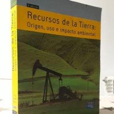 Libros antiguos: LIBRO RECURSOS DE LA TIERRA ORIGEN USO E IMPACTO. Lote 195336541