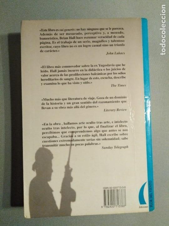 Libros antiguos: BRIAN HALL EL PAIS IMPOSIBLE YUGOSLAVIA VIAJE AL BORDE DEL NAUFRAGIO - Foto 2 - 195337397