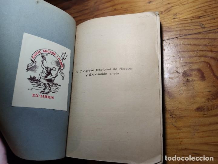 Libros antiguos: V Congreso Nacional de Riegos y Exposición aneja. Tomo III. - Foto 2 - 195344195