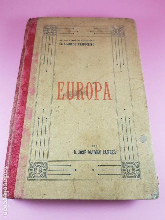 Libros antiguos: LIBRO-MÉTODO COMPLETO DE LECTURA-EL SEGUNDO MANUSCRITO-EUROPA-1911-JOSÉ DALMAU CARLES-COLECCIONISTAS - Foto 2 - 195344306