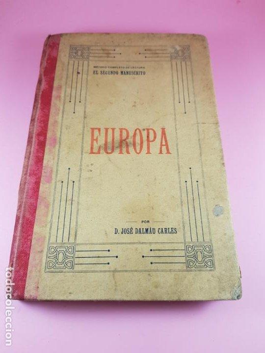LIBRO-MÉTODO COMPLETO DE LECTURA-EL SEGUNDO MANUSCRITO-EUROPA-1911-JOSÉ DALMAU CARLES-COLECCIONISTAS (Libros Antiguos, Raros y Curiosos - Ciencias, Manuales y Oficios - Otros)
