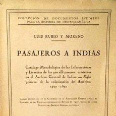 Libros antiguos: PASAJEROS A INDIAS. (1492-1592) SIGLO PRIMERO DE COLONIZACIÓN. NOMBRES Y LOCALIDADES DE PROCEDENCIA. Lote 195346113
