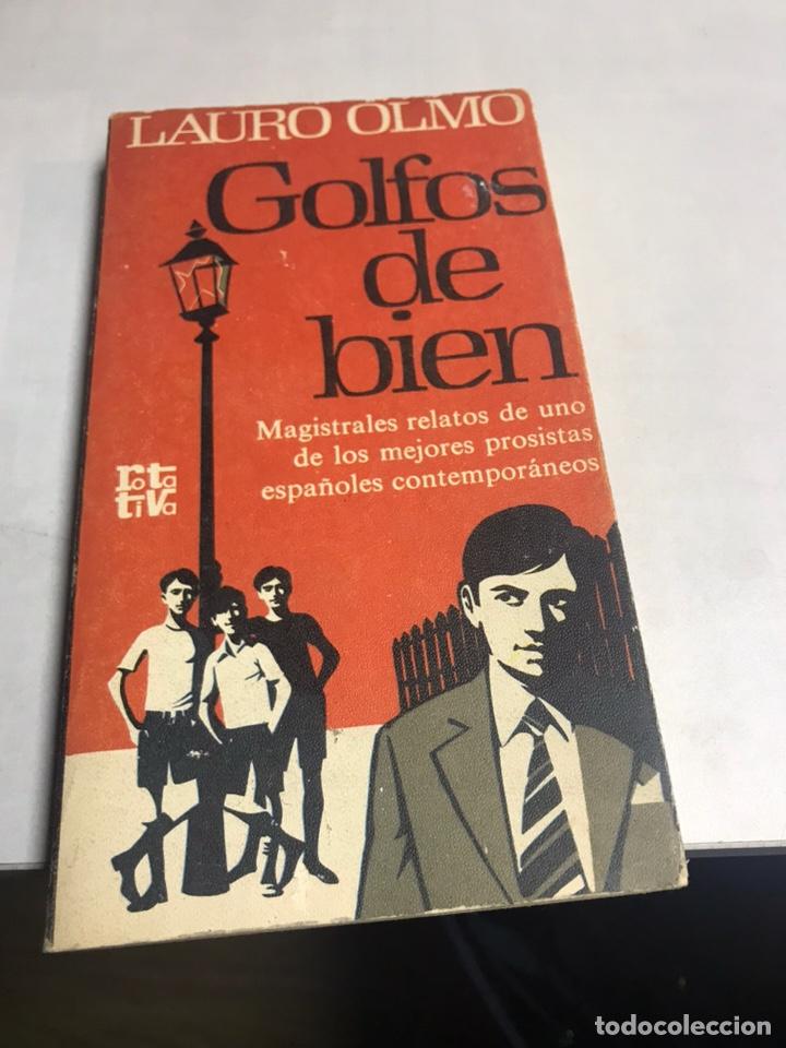 LIBRO - GOLFOS DE BIEN - LAURO OLMO (Libros Antiguos, Raros y Curiosos - Literatura - Otros)