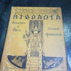 Libros antiguos: HISPANIA. LITERATURA Y ARTE. CRÓNICAS QUINCENALES. Lote 195360633