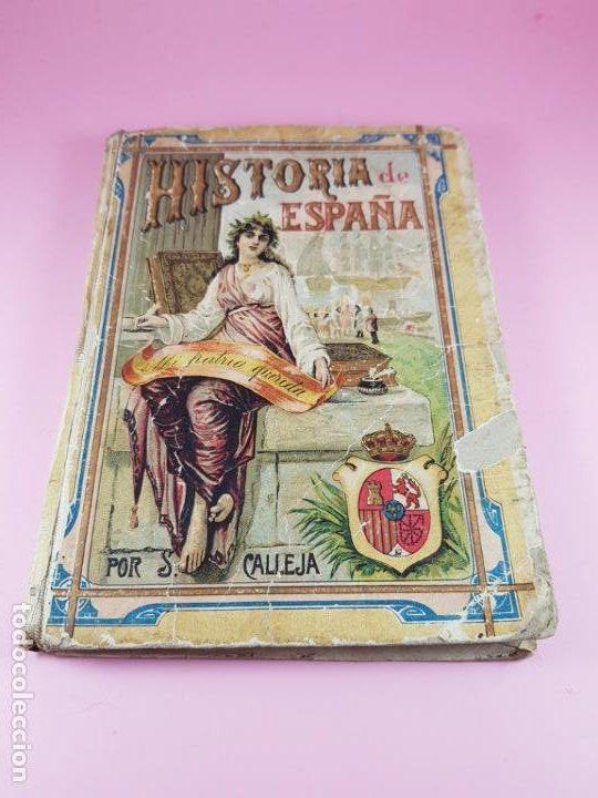 LIBRO-HISTORIA DE ESPAÑA-CASA EDITORIAL Y ESCRITA POR SATURNINO CALLEJA FERNÁNDEZ-1914-VER FOTOS (Libros Antiguos, Raros y Curiosos - Historia - Otros)
