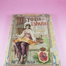 Libros antiguos: LIBRO-HISTORIA DE ESPAÑA-CASA EDITORIAL Y ESCRITA POR SATURNINO CALLEJA FERNÁNDEZ-1914-VER FOTOS. Lote 195360907