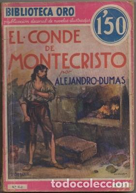 DUMAS, ALEJANDRO. EL CONDE DE MONTECRISTO TOMO L. BIBLIOTECA ORO AÑO L Nº LL-2 A-BIBLIORO-100 (Libros antiguos (hasta 1936), raros y curiosos - Literatura - Narrativa - Otros)