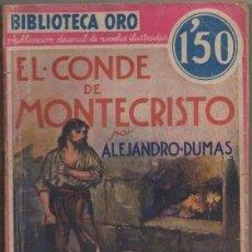Libros antiguos: DUMAS, ALEJANDRO. EL CONDE DE MONTECRISTO TOMO L. BIBLIOTECA ORO AÑO L Nº LL-2 A-BIBLIORO-100. Lote 195364182